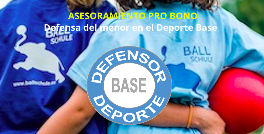 Defensor Deporte Base. Pro Bono para el menor.